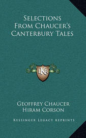 Selections from Chaucer's Canterbury Tales by Geoffrey Chaucer