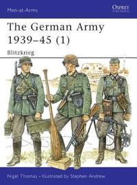 The German Army, 1939-45: v. 1 by Nigel Thomas