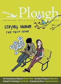 Plough Quarterly No. 15 - Staying Human by Eberhard Arnold