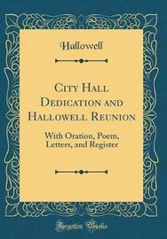 City Hall Dedication and Hallowell Reunion by Hallowell Hallowell image