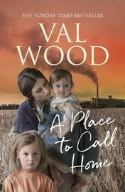 A Place to Call Home by Val Wood image