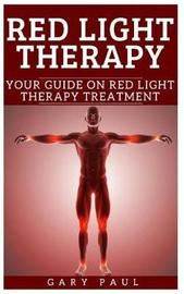 Red Light Therapy by Gary Paul