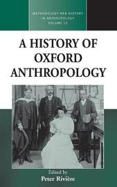 A History of Oxford Anthropology