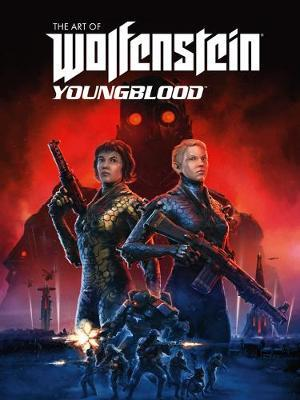 The Art Of Wolfenstein: Youngblood by Bethesda Softworks