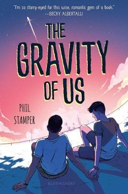 The Gravity of Us by Phil Stamper image