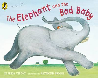 The Elephant and the Bad Baby by Elfrida Vipont image