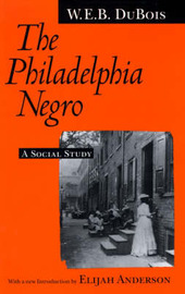 The Philadelphia Negro by W.E.B Du Bois image