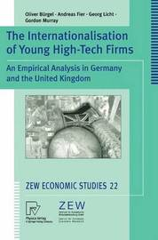 The Internationalisation of Young High-Tech Firms by O. Burgel