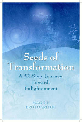Seeds of Transformation by Maggi Erotokritou