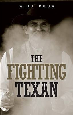 The Fighting Texan by Will Cook