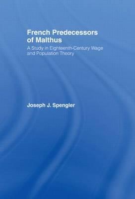 French Predecessors of Malthus by Joseph J. Spengler