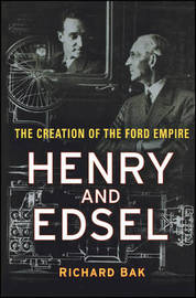 Henry and Edsel by Richard Bak