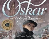 Oskar and the Eight Blessings by Tanya Simon