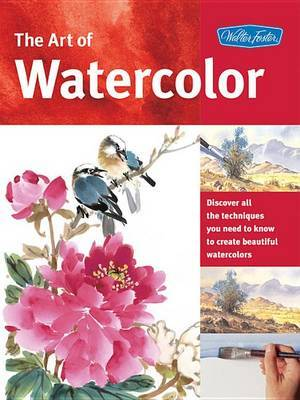 The Art of Watercolor by W Foster