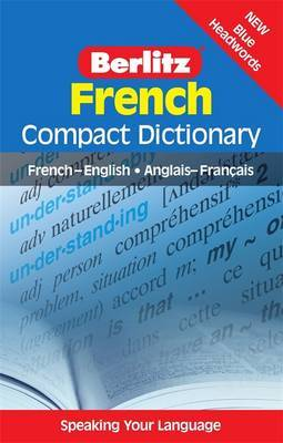 Berlitz Compact Dictionary French by APA Publications Limited