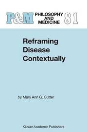 Reframing Disease Contextually by Mary Ann Gardell Cutter