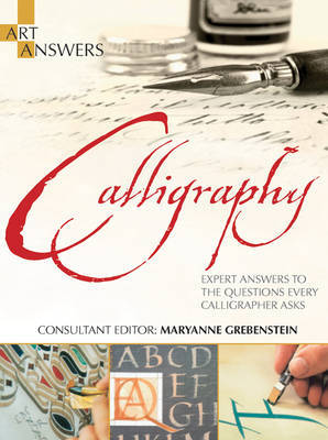 Art Answers: Calligraphy by Maryanne Grebenstein