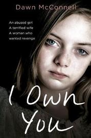 I Own You by Dawn McConnell