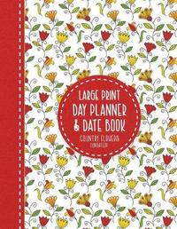 Large Print Day Planner & Date Book by Brilliant Large Print Books