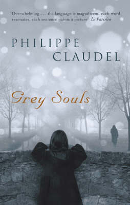 Grey Souls by Philippe Claudel