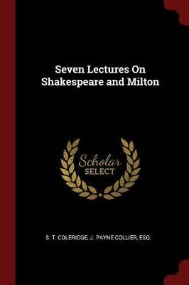 Seven Lectures on Shakespeare and Milton image