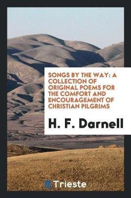 Songs by the Way by H F Darnell