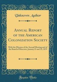 Annual Report of the American Colonization Society by Unknown Author image