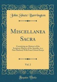Miscellanea Sacra, Vol. 2 by John Shute Barrington image