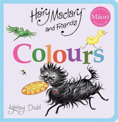 Hairy Maclary and Friends: Colours in Maori and English by Lynley Dodd image