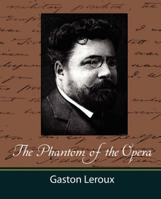 The Phantom of the Opera by LeRoux Gaston LeRoux image
