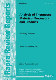 Analysis of Thermoset Materials, Precursors and Products: v. 14, No. 6 by Martin J Forrest