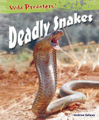 Deadly Snakes by Andrew Solway image