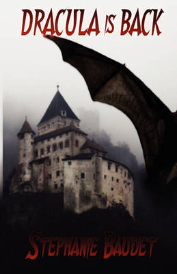 Dracula Is Back by Stephanie Baudet