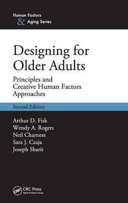 Designing for Older Adults by Arthur D. Fisk