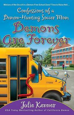 Demons are Forever by Julie Kenner image