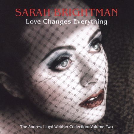 Love Changes Everything: The Andrew Lloyd Webber Collection Vol. 2 by Sarah Brightman image