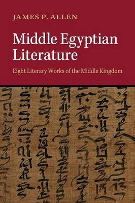 Middle Egyptian Literature by James P Allen