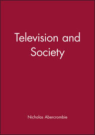 Television and Society by Nicholas Abercrombie image
