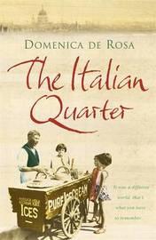 The Italian Quarter by Domenica de Rosa image