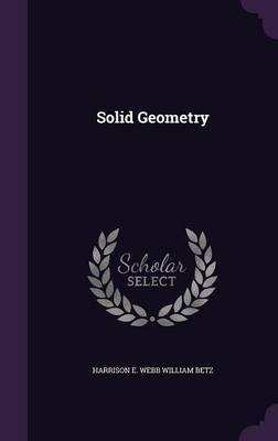 Solid Geometry by Harrison E Webb William Betz image