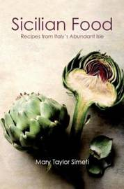 Sicilian Food by Mary Taylor Simeti