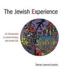 The Jewish Experience by Steven L Jacobs image