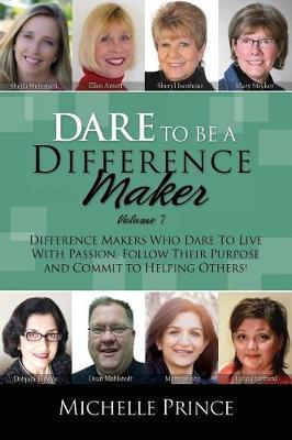 Dare to Be a Difference Maker 7