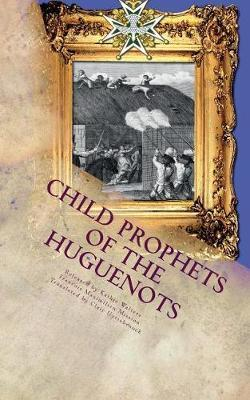 Child Prophets of the Huguenots by Francois Maximilien Mission image