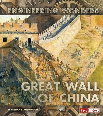 The Great Wall of China by Rebecca Stanborough