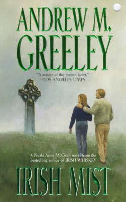 Irish Mist by Andrew M Greeley