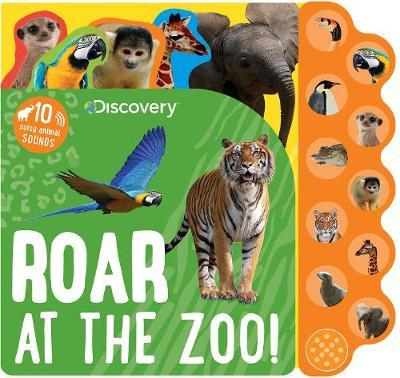 Discovery Roar at the Zoo! by Parragon Books Ltd image