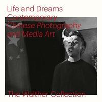Life and Dreams: Contemporary Chinese Photography and Media Art image