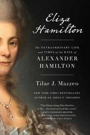 Eliza Hamilton by Tilar J. Mazzeo image