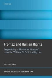 Frontex and Human Rights by Melanie Fink